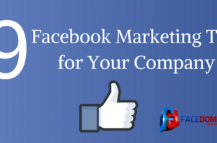 9 Facebook Marketing Tips for Your Company