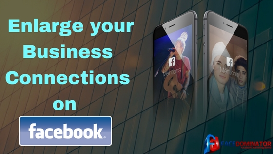 Enlarge-your-Business-Connections-on-Facebook