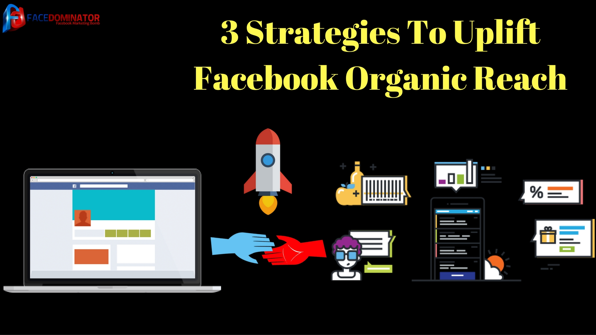 3 Strategies To Increase your Facebook Organic Reach