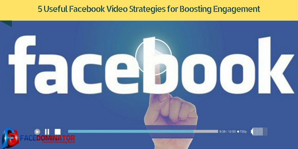 5-Useful-Facebook-Video-Strategies-for-Boosting-Engagement