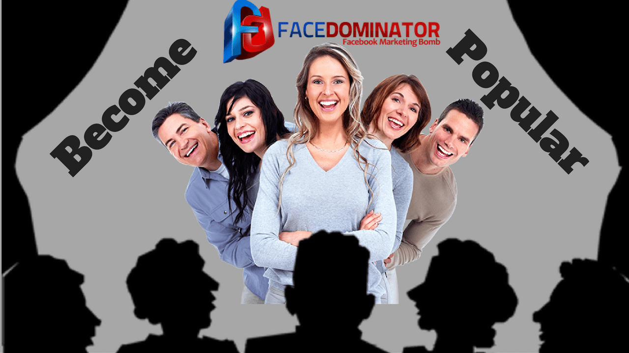 How can you Become Popular and Extend your Reach with FaceDominator?