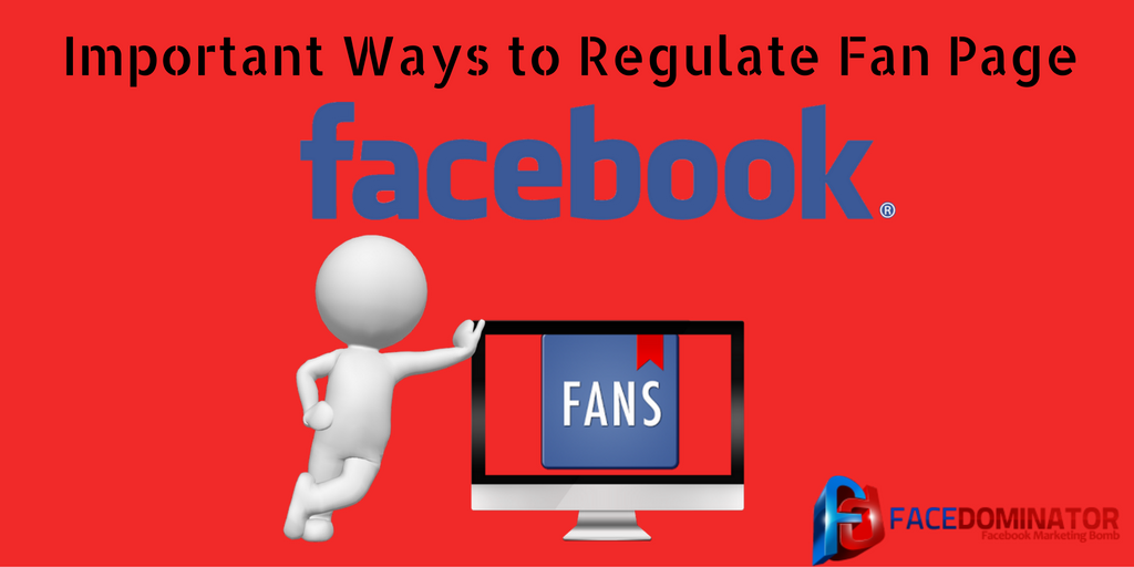 important-ways-to-regulate-fan-page