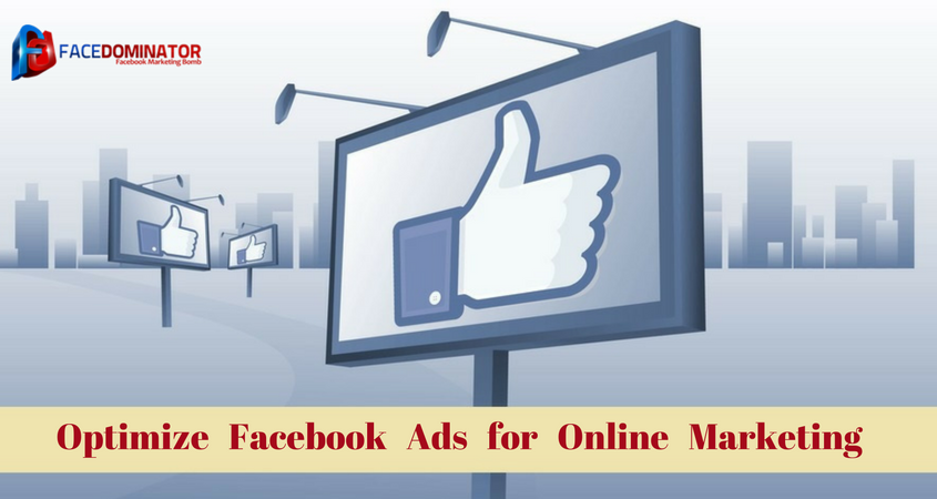 Optimize Facebook Ads for Online Marketing