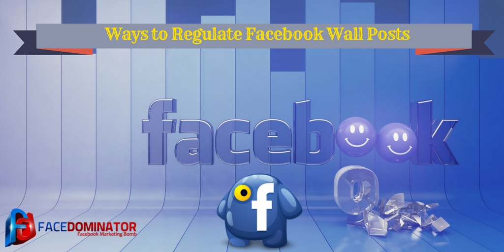 ways-to-regulate-facebook-wall-posts