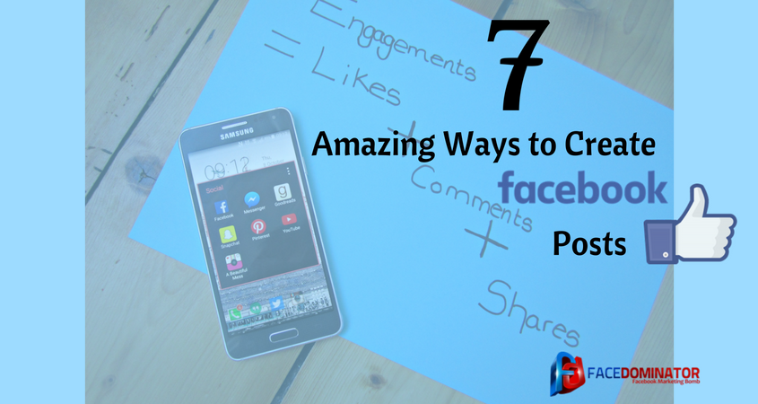 Amazing Ways to Create Facebook Posts for Brand Promotion