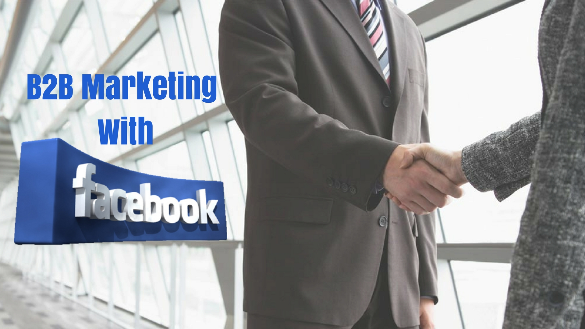 B2B Marketing With Facebook