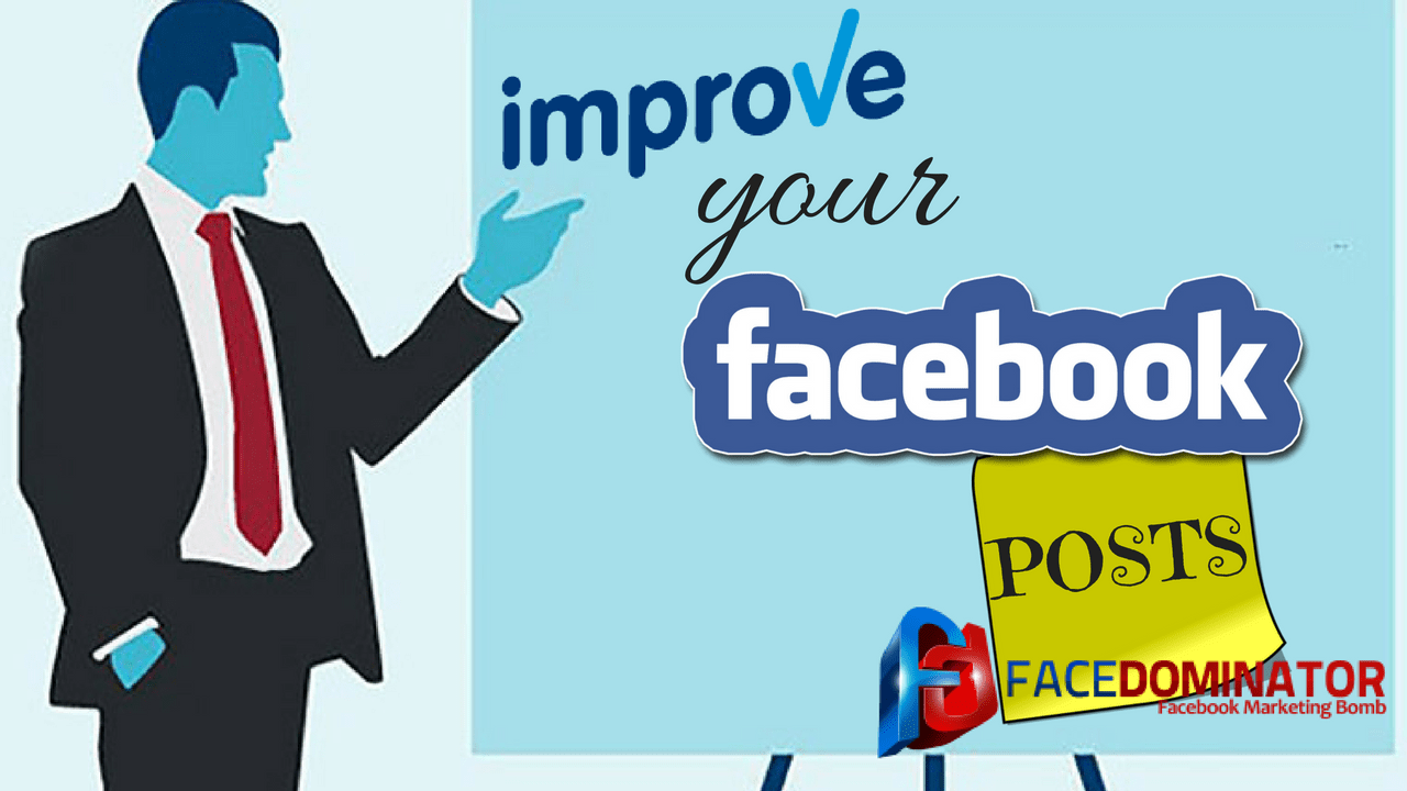 How to improve your posts on Facebook?