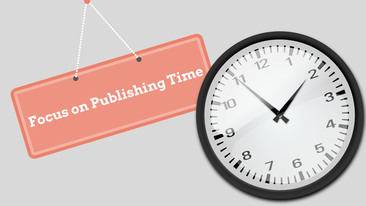 Focus on Publishing Time