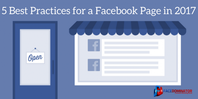 5 Best Practices for a Facebook Business Page in 2017