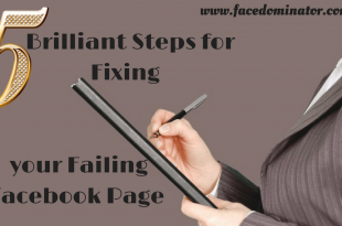5 Brilliant Steps for Fixing your Failing Facebook Page