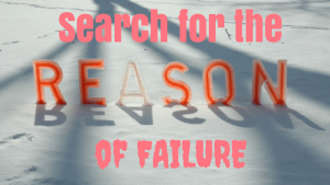 Search for the reason of failure
