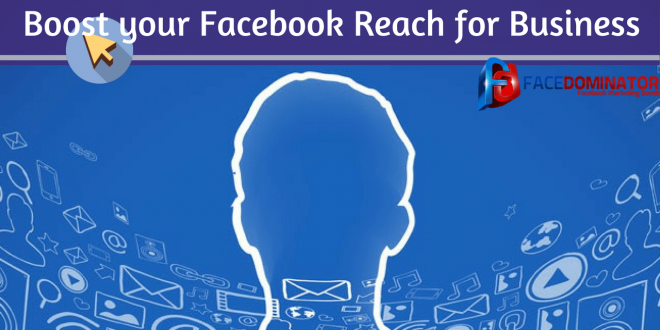 How one can Boost their Facebook Reach for Business--min