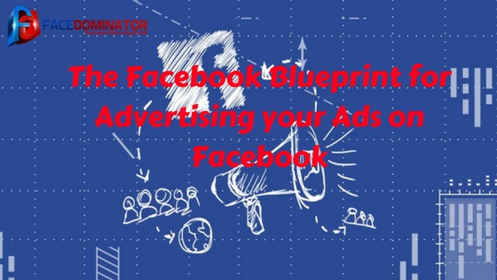 The facebook blueprint for advertising your ads on facebook facebook advertising malvernweather Gallery