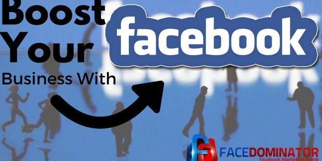 3 Useful Tips On Using Facebook To Boost Your Business: