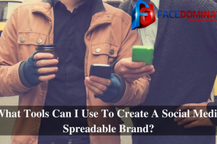 What Tools Can I Use To Create A Social Media Spreadable Brand?