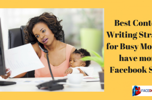 Best Content Writing Strategy for Busy Moms