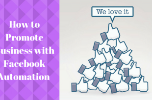 How to Promote Business with Facebook Automation